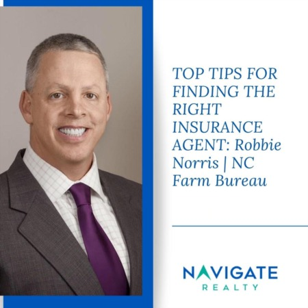 Top Tips For Finding The Right Insurance Agent: Robbie Norris NC Farm Bureau Agent