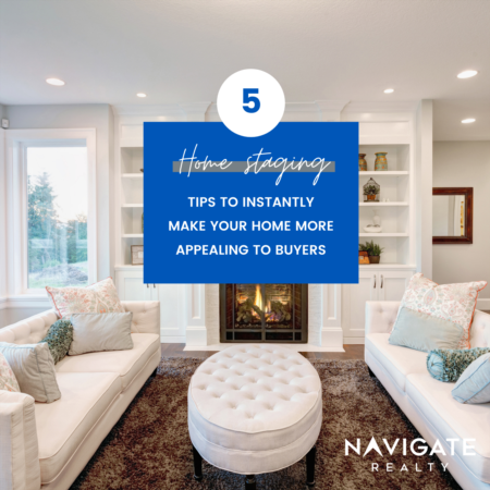 5 Home Staging Tips to Instantly Attract Buyers