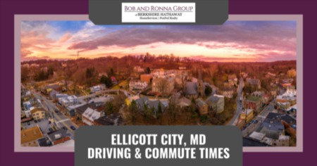 Ellicott City Driving & Commute Times - Things to Know [2021 Guide]