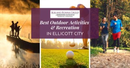 Best Ellicott City Outdoor Activities - 2021 Recreation Guide