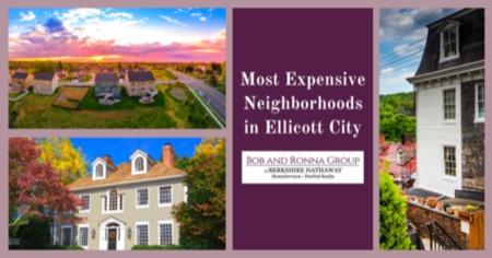 Expensive Neighborhoods in Ellicott City, MD