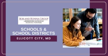 Schools & School Districts in Ellicott City, MD