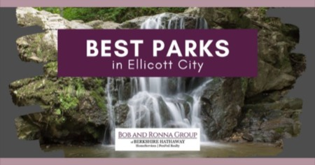 6 Best Parks in Ellicott City, Maryland