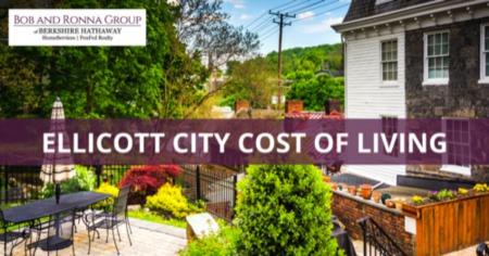 Ellicott City Cost of Living: Ellicott City, MD Living Expenses Guide