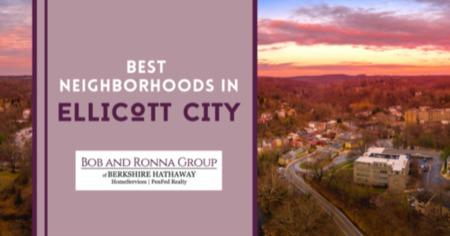 Best Neighborhoods in Ellicott City: Ellicott City, MD Community Living Guide