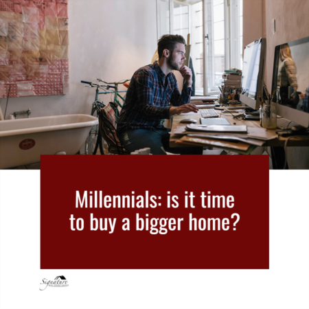 Millennials: Is It Time to Buy a Bigger Home?