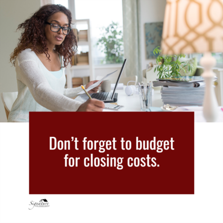 Don't Forget to Budget for Closing Costs