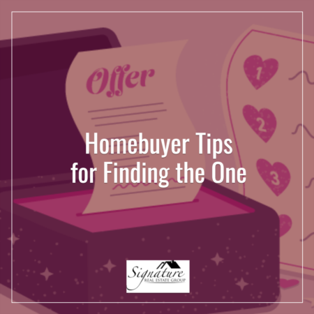 Homebuyer Tips for Finding the One
