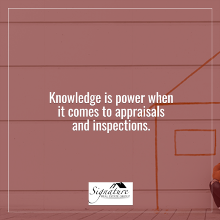 Knowledge Is Power When It Comes to Appraisals and Inspections