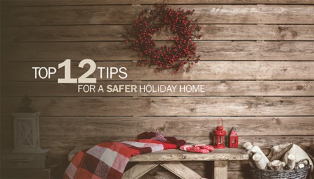How to Keep Your Home Safe for the Holidays
