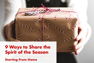 Share the Spirit of the Holidays - Starting at Home