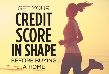 Before You Buy a Home You Need to Get Your Credit in Shape