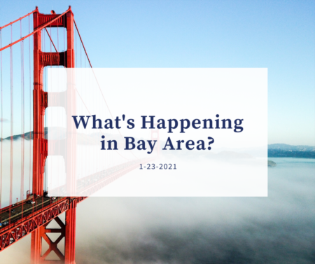 What's happening in Bay Area 1-23-2021?