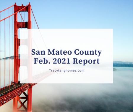 San Mateo County Feb. 2021 Report