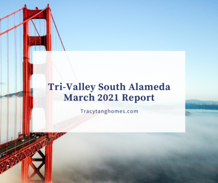 Tri-Valley South Alameda March 2021 Report