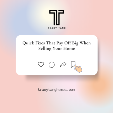 Quick Fixes That Pay Off Big When Selling Your Home