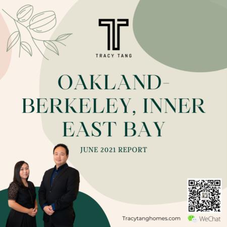 Oakland-Berkeley, Inner East Bay - June 2021 Report