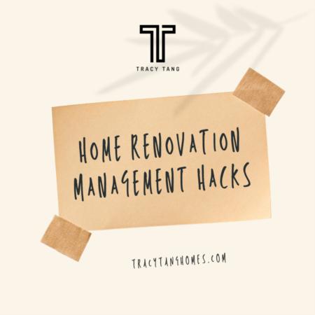 Home Renovation Management Hacks