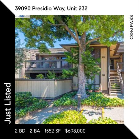 Just Listed!  39090 Presidio Way Unit 232, Fremont, CA 94538
