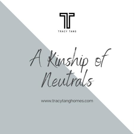 A Kinship of Neutrals