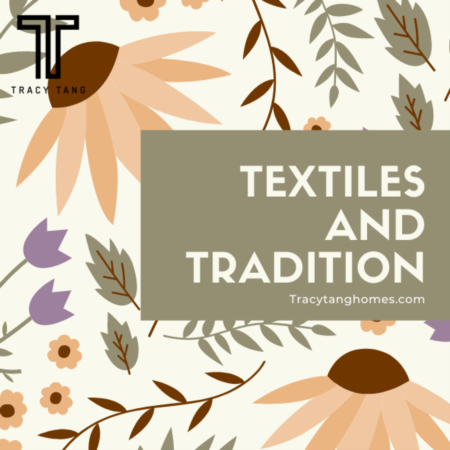 Textiles and Tradition