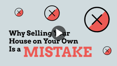 Why Selling Your House on Your Own Is a Mistake
