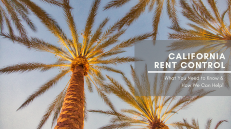 California's Rent Control Bill And What It Means for Landlords
