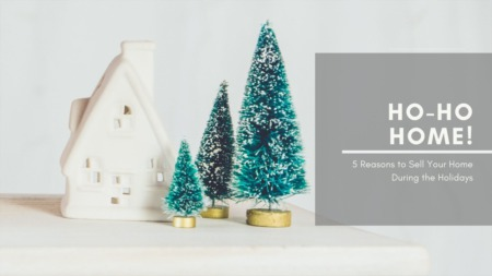 Is Selling Your Home During The Holidays A Good Idea?