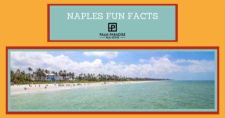 Naples, FL Trivia: 5 Fun Facts