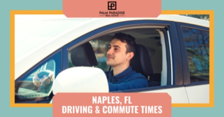 Driving and Commute Times in Naples, FL