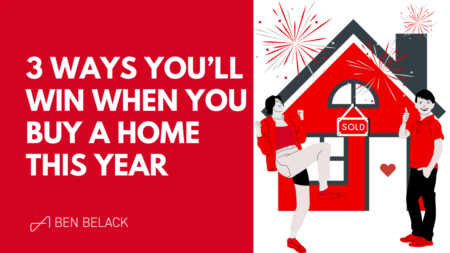 3 Ways You'll Win When You Buy a Home This Year