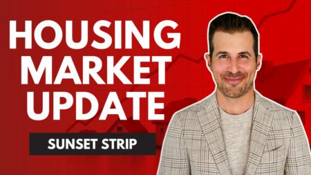Sunset Strip Housing Market Update - August 2021
