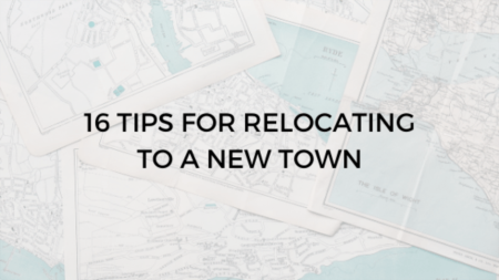 16 Tips for Relocating to a New Town