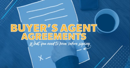 What Is a Buyer's Agent Agreement?