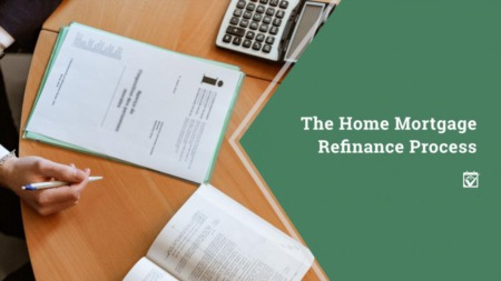 Home Mortgage Refinance Process