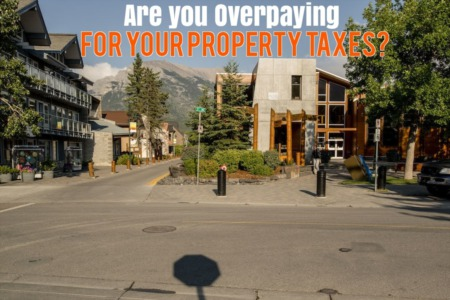Protesting your Canmore Tax Assessment to Lower Your Property Taxes
