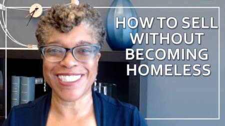 How to Sell Without Becoming Homeless