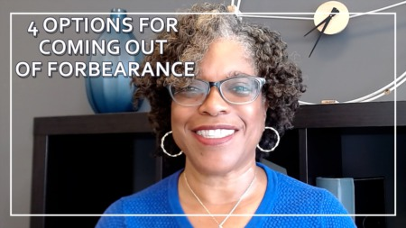 Transitioning out of Forbearance