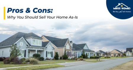 Pros & Cons: Why You Should Sell Your Home As-Is