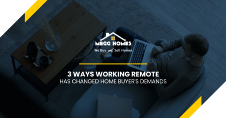 3 Ways Working Remote Has Changed Home Buyer's Demands