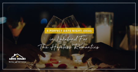 5 Perfect Date Night Ideas in Lakeland For The Hopeless Romantics