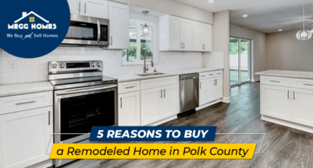 5 Reasons To Buy a Remodeled Home in Polk County