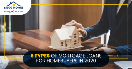 5 Types of Mortgage Loans for Homebuyers in 2020