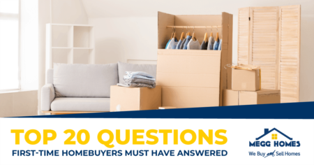 Top 20 Questions First-Time Homebuyers Must Have Answered
