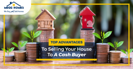 Top Advantages To Selling Your House To A Cash Buyer
