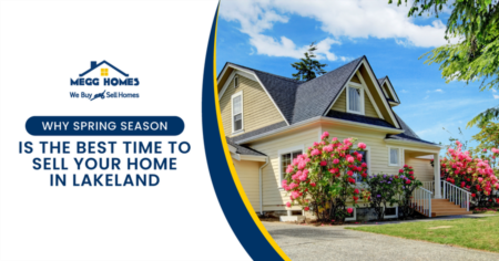 Why Spring Season Is The Best Time To Sell Your Home In Lakeland
