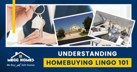 Understanding Homebuying Lingo 101