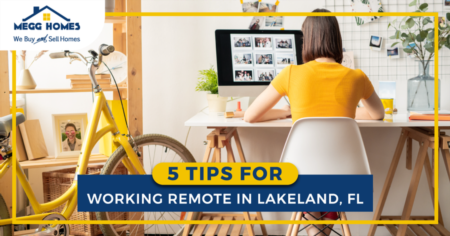 5 Tips for Working Remote in Lakeland, FL