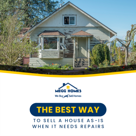 The Best Way To Sell A House As-Is When It Needs Repairs