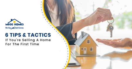 6 Tips & Tactics If You're Selling A Home For The First Time